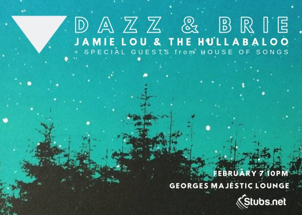 Dazz and Brie with Jamie Lou & The Hullabaloo