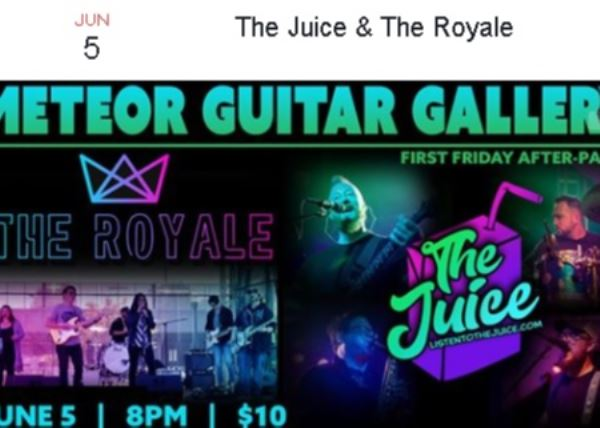 The Juice & The Royale at Meteor Guitar Gallery