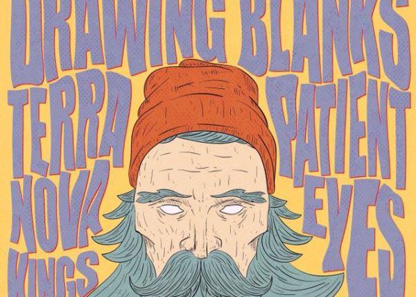 Drawing Blanks w/ Terra Nova Kings & Patient Eyes