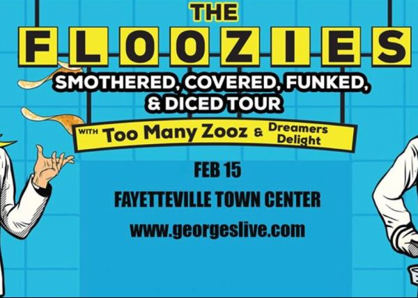 Floozies with Too Many Zooz + Dreamers Delight