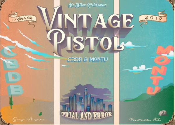 Vintage Pistol CD Release with guest Montu & CBDB