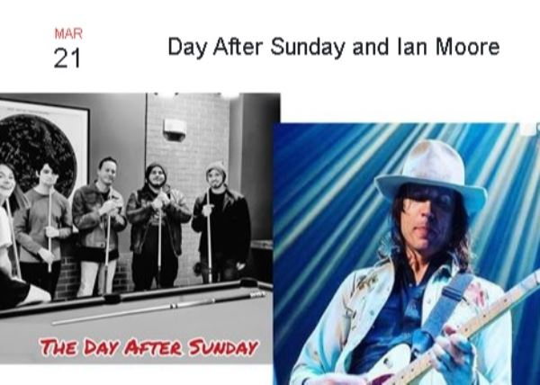 Day After Sunday and Ian Moore
