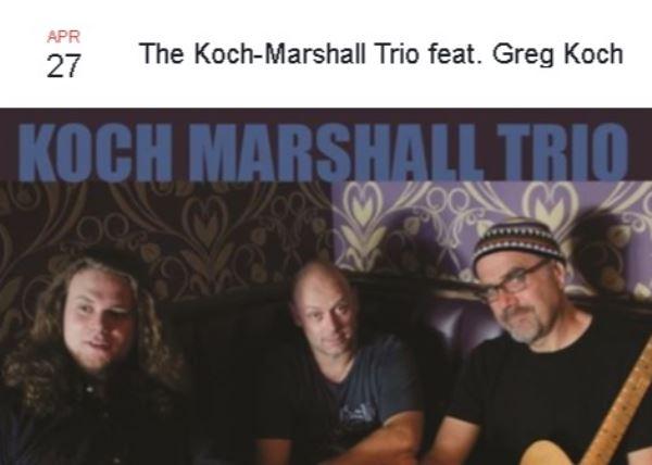 The Koch-Marshall Trio feat. Greg Koch