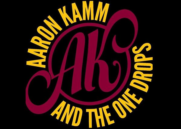 Aaron Kamm & The One Drops w/ Woody and Sunshine