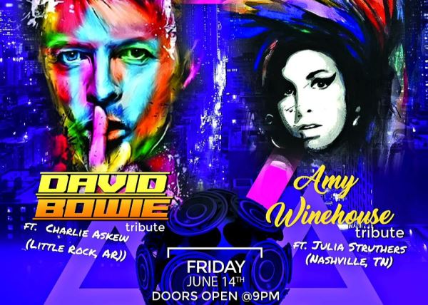 David Bowie & Amy Winehouse Tributes