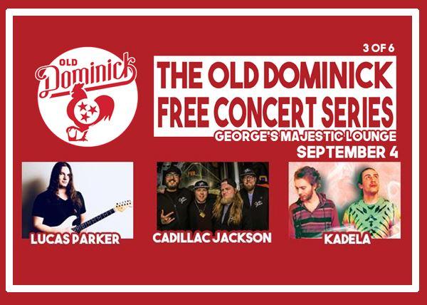 Cadillac Jackson / Kadela / Lucas Parker (FREE SHOW)