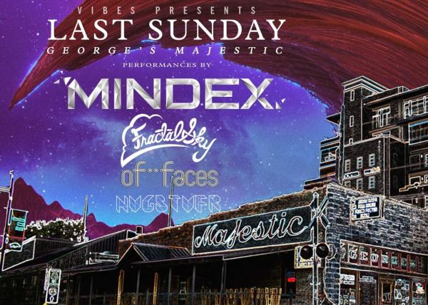 Mindex with Special Guests Fractal Sky and of faces