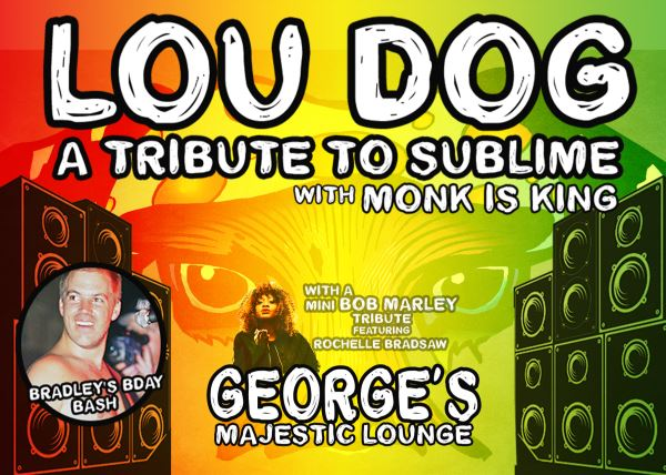 """Lou Dog """"A Tribute to Sublime"""" w/ Monk is King"""