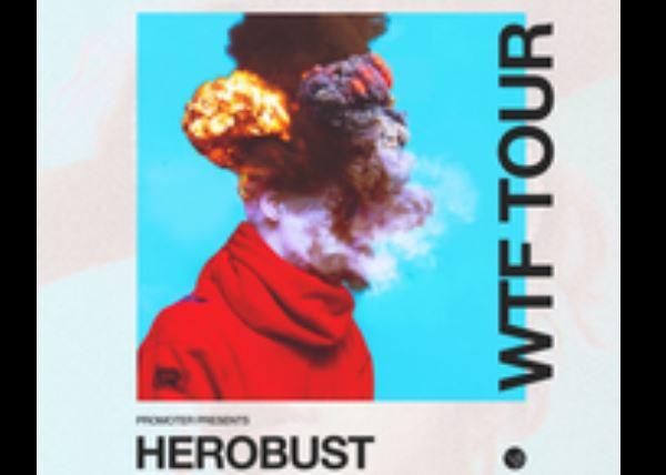 Herobust WTF Tour