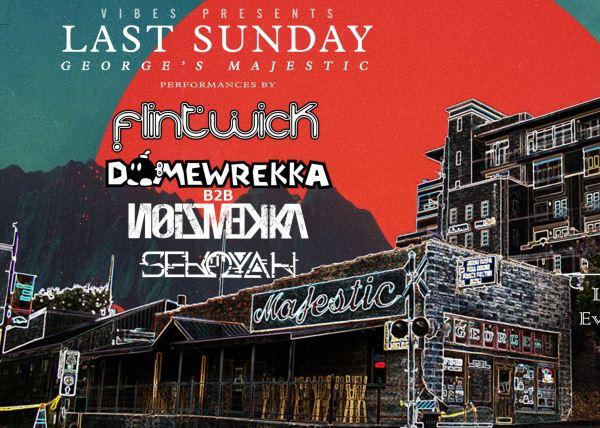 Last Sunday featuring Flintwick, Domewrekka and friends