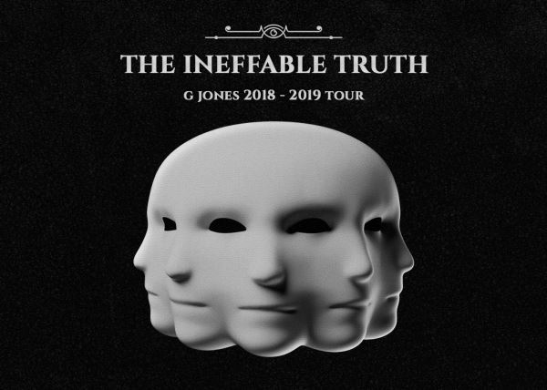 G Jones – The Ineffable Truth Tour