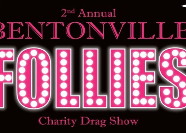 Bentonville Follies Charity Drag Show