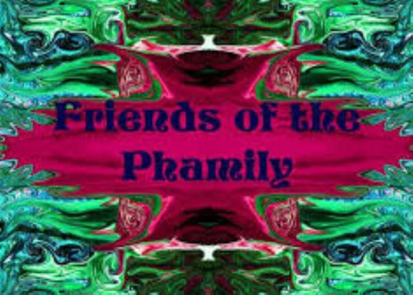 Friends of the Phamily