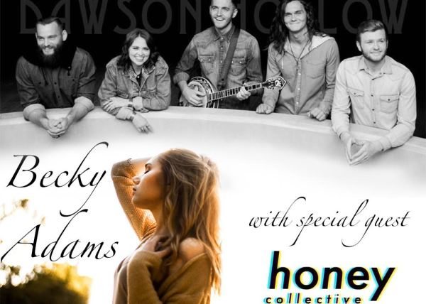 Honey Collective, Becky Adams & Dawson Hollow