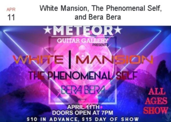 White Mansion, The Phenomenal Self, and Bera Bera