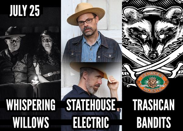 Trashcan Bandits / Statehouse Electric / The Whispering Willows