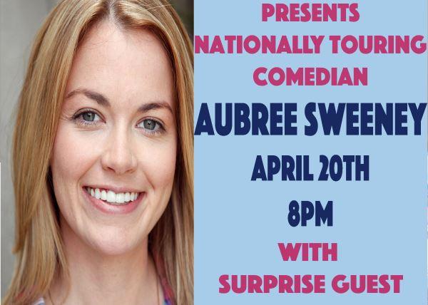 Comedy Night With Aubree Sweeney