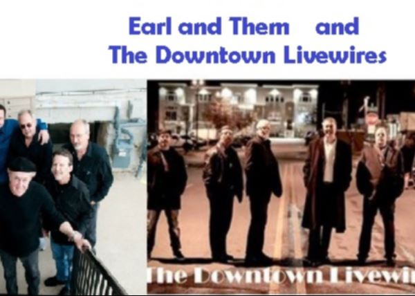 Earl and Them with The Downtown Livewires