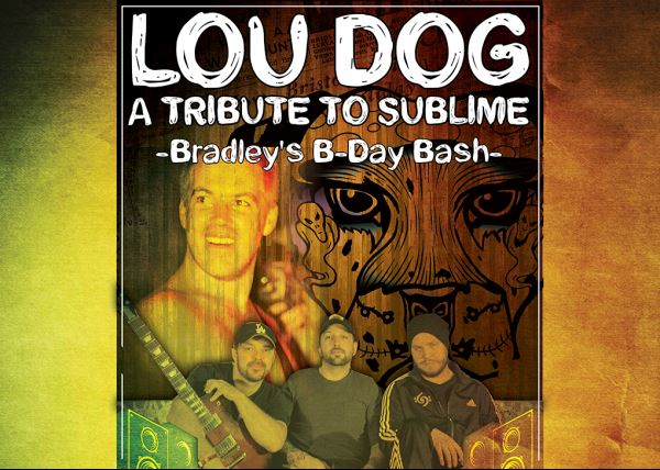 """Lou Dog """"A Tribute to Sublime"""""""