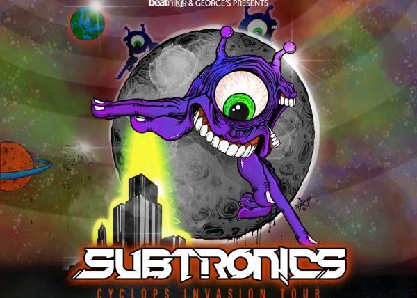 Subtronics-CYCLOPS INVASION TOUR