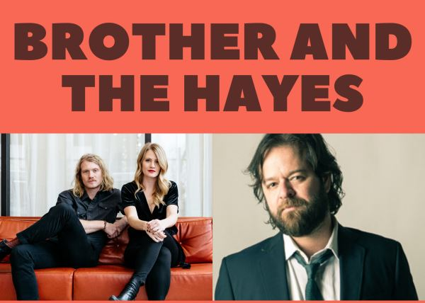 Brother and The Hayes + Mando Saenz
