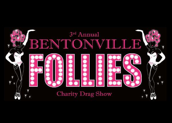 Bentonville Follies Charity Drag Show