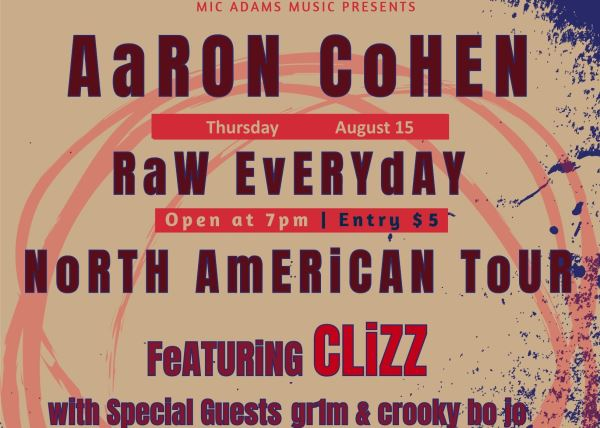 Aaron Cohen Raw Every Day Tour